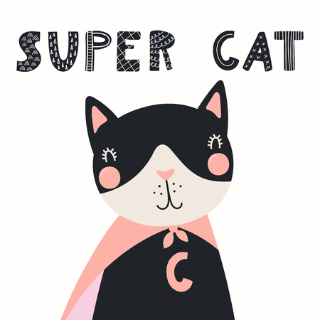 Hand drawn vector illustration of a cute funny cat in a mask and cape, with lettering quote Super cat. Isolated objects. Scandinavian style flat design. Concept for children print.
