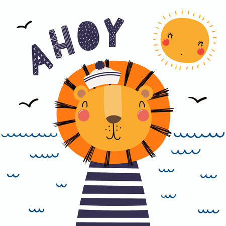 Hand drawn vector illustration of a cute funny lion sailor in a cap and striped shirt, with lettering quote Ahoy. Isolated objects. Scandinavian style flat design. Concept for children print. Vettoriali