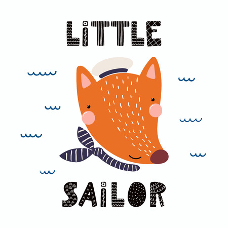 Hand drawn vector illustration of a cute funny fox sailor in a cap and neckerchief, with lettering quote Little sailor. Illustration