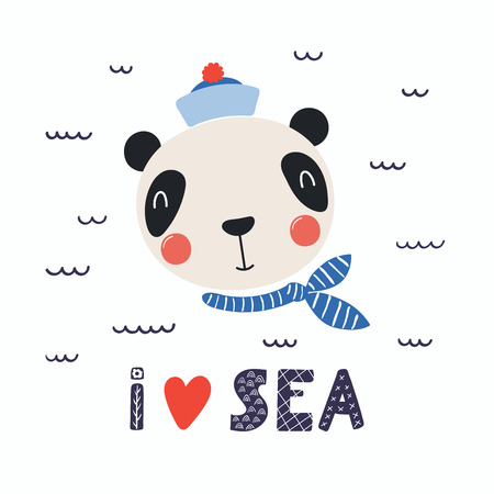 Hand drawn vector illustration of a cute funny panda sailor in a cap and neckerchief, with lettering quote I heart sea. Isolated objects. Scandinavian style flat design. Concept for children print.
