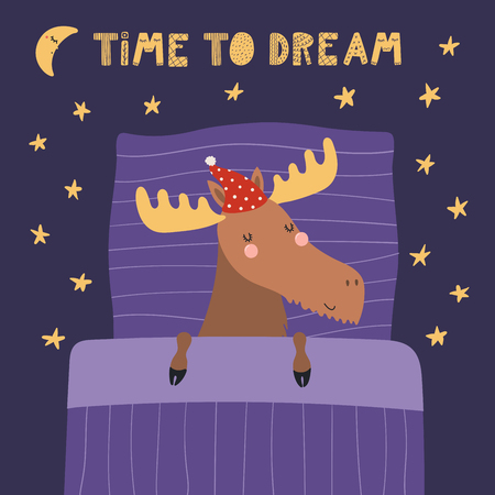 Hand drawn vector illustration of a cute funny sleeping moose in a nightcap, with pillow, blanket, quote Time to dream. Isolated objects. Scandinavian style flat design. Concept for children print.