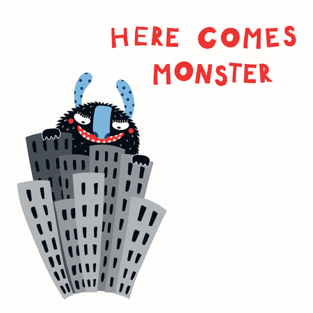 Hand drawn vector illustration of a huge funny monster in the city among the skyscrapers, with lettering quote Here comes monster. Isolated objects on white background. Illustration