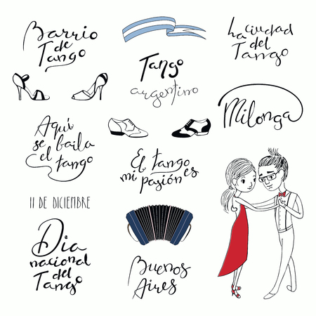Set of hand written tango quotes, design elements, tr. from Spanish National Tango Day, Tango district, is danced here, is my passion, city. Vector illustration. Isolated objects on white background.