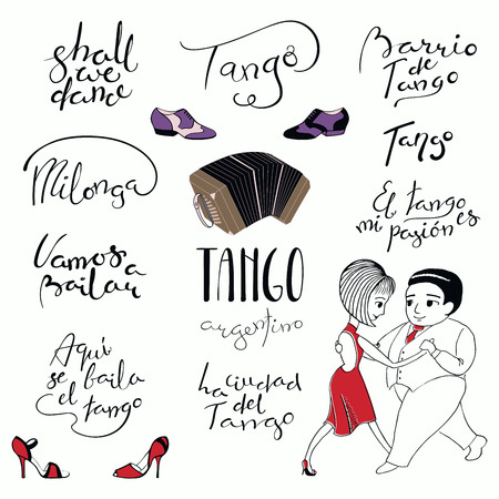 Set of hand written tango quotes, design elements, tr. from Spanish Lets dance, Tango is danced here, city, district, is my passion. Vector illustration. Isolated objects on white background. Illustration