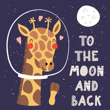 Hand drawn vector illustration of a cute funny giraffe in space, with hearts, lettering quote To the moon and back. Isolated objects. Scandinavian style flat design. Concept for children print. Stock Illustratie