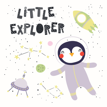 Hand drawn vector illustration of a cute funny penguin in space, with rocket, ufo, lettering quote Little explorer. Isolated objects. Scandinavian style flat design. Concept for children print.