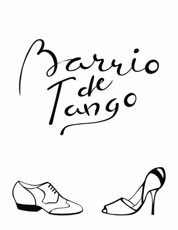 Hand written lettering quote Barrio de tango in Spanish, tr. Tango district, with dancing shoes. Isolated objects on white background.