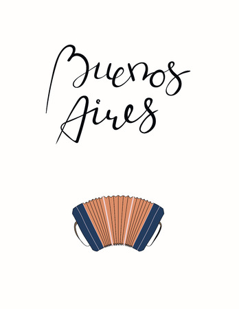 Hand written lettering quote Buenos Aires, with bandoneon. Isolated objects on white background. Vector illustration. Design concept for t-shirt print, poster, greeting card.