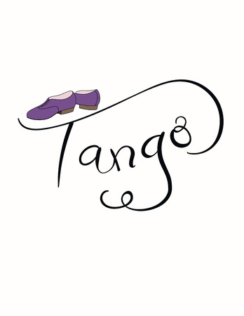 Hand written lettering quote Tango, with dancing shoes. Isolated objects on white background. Vector illustration. Design concept for t-shirt print, poster, greeting card.