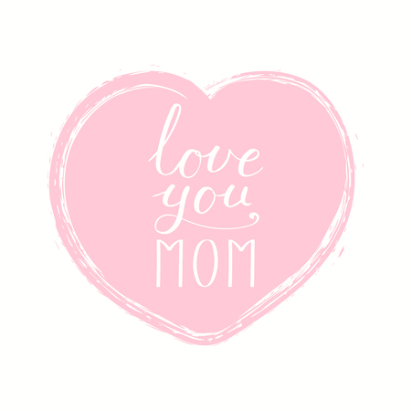 Hand written lettering quote Love you Mom in a heart. Isolated objects on white background. Vector illustration. Design concept for Mothers Day banner, greeting card. Stock Illustratie