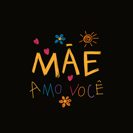 Hand written lettering Love you Mom in Portuguese Vectores