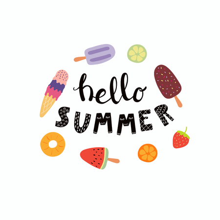 Hand drawn lettering quote Hello Summer with ice cream and fruit. Isolated objects on white background. Vector illustration. Scandinavian style flat design. Concept for children print. Banque d'images - 100393586