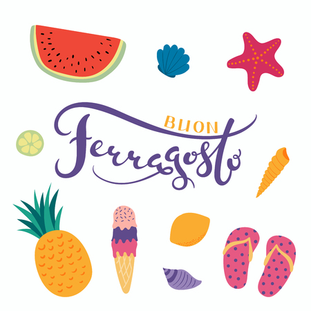 Hand written lettering quote Buon, meaning Happy in Italian, Ferragosto, with summer objects. Isolated objects on white background.  Design concept for Italian holiday. Ilustração