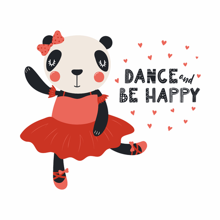 Hand drawn vector illustration of a cute funny panda ballerina in a tutu, pointe shoes, with lettering Dance and be happy. Isolated objects. Scandinavian style flat design. Concept for children print.