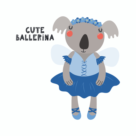 Hand drawn vector illustration of a cute funny koala girl in a tutu, pointe shoes, with lettering quote Cute ballerina. Isolated objects. Scandinavian style flat design. Concept for children print.