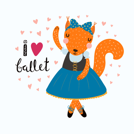 Hand drawn vector illustration of a cute funny squirrel ballerina in a tutu, pointe shoes, with lettering quote I love ballet. Isolated objects. Scandinavian style flat design. Concept children print.
