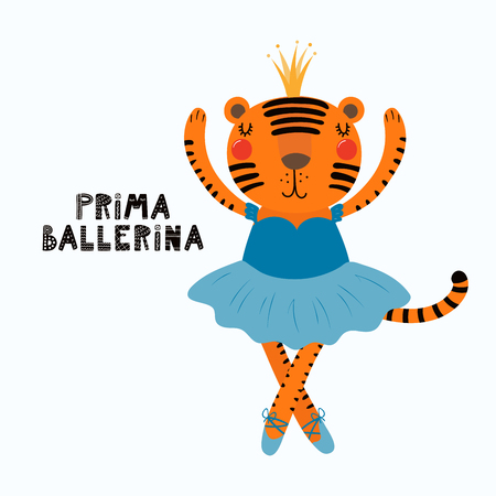 Hand drawn vector illustration of a cute funny tiger girl in a tutu, pointe shoes, with lettering quote Prima ballerina. Isolated objects. Scandinavian style flat design. Concept for children print.