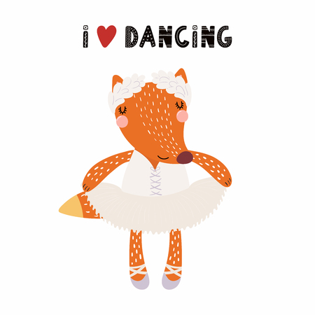 Hand drawn vector illustration of a cute funny fox ballerina in a tutu, pointe shoes, with lettering quote I love dancing. Isolated objects. Scandinavian style flat design. Concept for children print.