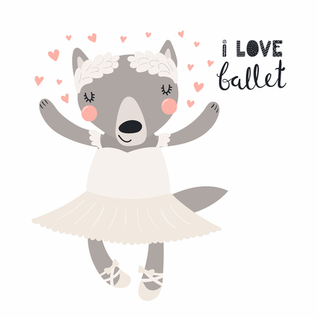 Hand drawn vector illustration of a cute funny wolf ballerina in a tutu, pointe shoes, with lettering quote I love ballet. Isolated objects. Scandinavian style flat design. Concept for children print.