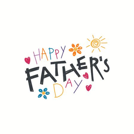 """用稚气的图画写着""""父亲节快乐"""",画着太阳、心、花。白色背景上的孤立物体。矢量插图。设计理念为横幅,贺卡。"""
