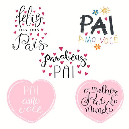 Set of hand written Fathers Day lettering quotes, with hearts, childish drawings, in Portuguese. Isolated objects on white background. Vector illustration. Design concept for banner, greeting card. Illustration