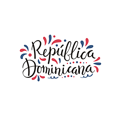 Hand written calligraphic lettering quote Dominican Republic with decorative elements in flag colors. Isolated objects on white background. Vector illustration. Design concept independence day banner.