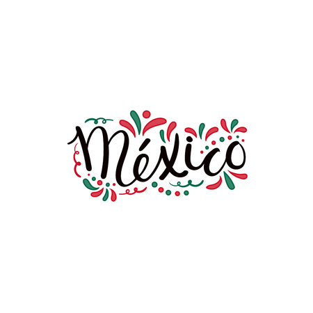 Hand written calligraphic lettering quote Mexico with decorative elements in flag colors. Isolated objects on white background. Vector illustration. Design concept for independence day banner.