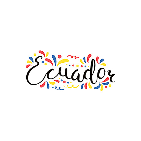 Hand written calligraphic lettering quote Ecuador with decorative elements in flag colors. Isolated objects on white background. Vector illustration. Design concept for independence day banner. Stock Illustratie