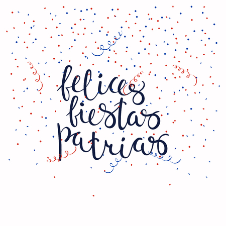 Hand written calligraphic Spanish lettering quote Happy patriotic holidays with falling confetti, serpentine. Isolated objects. Vector illustration. Design concept celebration, banner, greeting card.