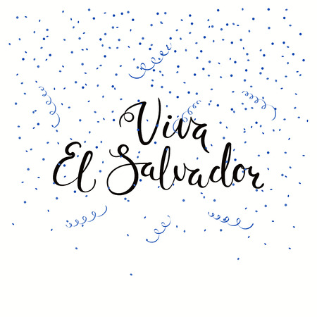 Hand written calligraphic Spanish lettering quote Viva El Salvador with confetti in flag colors. Isolated objects. Vector illustration. Design concept independence day celebration, banner, card.