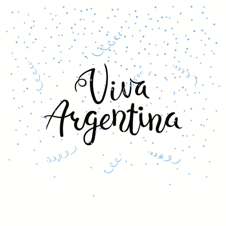 Hand written calligraphic Spanish lettering quote Viva Argentina with falling confetti in flag colors. Isolated objects. Vector illustration. Design concept independence day celebration, banner, card. Ilustração