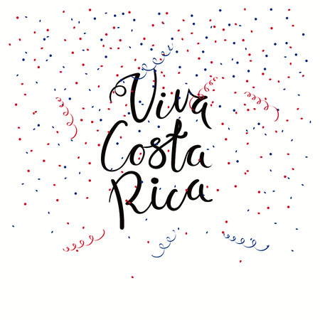 Hand written calligraphic Spanish lettering quote Viva Costa Rica with falling confetti in flag colors. Isolated objects. Vector illustration. Design concept independence day celebration, banner, card Illustration