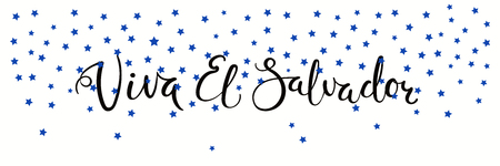 Banner template with calligraphic Spanish lettering quote Viva El Salvador with falling stars, in flag colors. Isolated objects. Vector illustration. Design concept independence day celebration, card.