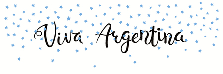 Banner template with calligraphic Spanish lettering quote Viva Argentina with falling stars, in flag colors. Isolated objects. Vector illustration. Design concept independence day celebration, card.