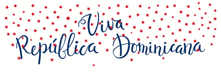Banner template with calligraphic Spanish lettering quote Viva Dominican Republic with falling stars, in flag colors. Isolated objects. Vector illustration. Design concept independence day, card. 版權商用圖片 - 102056290