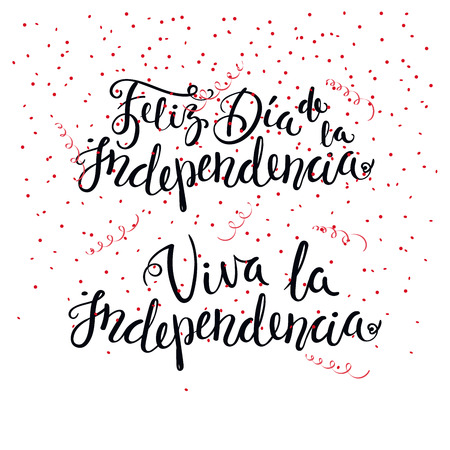 Hand written calligraphic Spanish lettering quotes for Independence Day with falling stars. Isolated objects. Vector illustration. Design concept for independence day celebration, greeting card. Ilustração