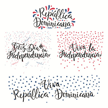 Set of hand written calligraphic Spanish lettering quotes Dominican Republic Independence Day with stars, confetti, in flag colors. Isolated objects. Vector illustration. Design concept banner, card.