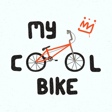 Hand drawn childish vector illustration of a BMX bicycle, with quote My cool bike. Isolated objects on white background. Concept for children print. Иллюстрация