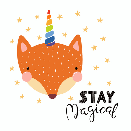 Hand drawn vector illustration of a cute funny fox with a unicorn horn, lettering quote Stay magical. Isolated objects. Scandinavian style flat design. Concept for children print.