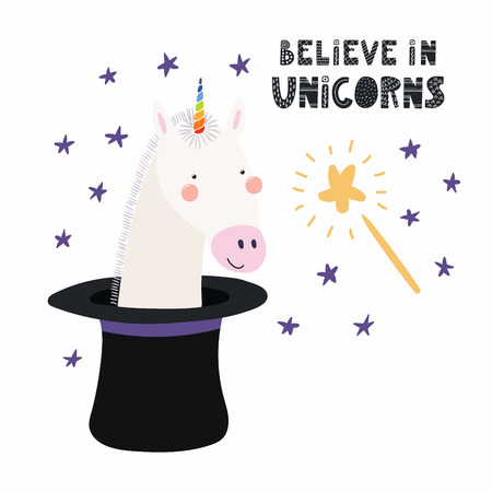 Hand drawn vector illustration of a cute funny unicorn appearing from a magician top hat, with quote Believe in unicorns. Isolated objects. Scandinavian style flat design. Concept for children print.