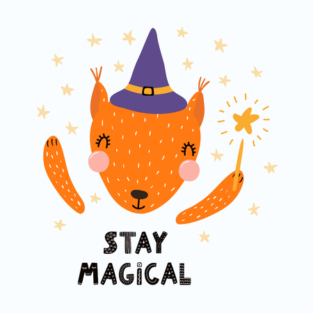 Hand drawn vector illustration of a cute funny squirrel in a witch hat, holding magic wand, with lettering quote Stay magical. Isolated objects. Scandinavian style flat design. Concept children print. Illustration