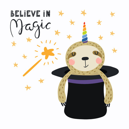 Hand drawn vector illustration of a cute funny sloth appearing from a magician top hat, with lettering quote Believe in magic. Isolated objects. Scandinavian style flat design. Concept children print.