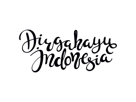Hand written calligraphic lettering quote Dirgahayu, meaning Long live in Indonesian, Indonesia. Isolated objects on white background. Vector illustration. Design concept for banner, greeting card.