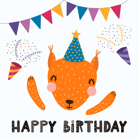 Hand drawn birthday card with cute funny squirrel in a party hat, bunting, poppers, quote Happy birthday. Isolated objects. Scandinavian style flat design. Vector illustration. Concept for kids print. Illustration