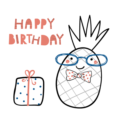 Hand drawn birthday card with cute funny pineapple in a bow tie, present, lettering quote Happy birthday. Isolated objects. Line drawing. Vector illustration. Design concept for children print.