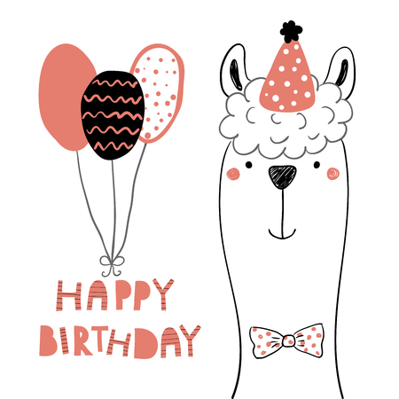 Hand drawn birthday card with cute funny llama in a party hat, balloons, lettering quote Happy birthday. Isolated objects. Line drawing. Vector illustration. Design concept for children print. Illustration