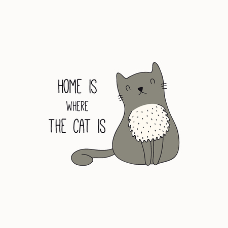Hand drawn vector illustration of a cute funny cat with fluffy, chest, with quote Home is where the cat is. Isolated objects on white background. Line drawing. Design concept for poster, t-shirt print