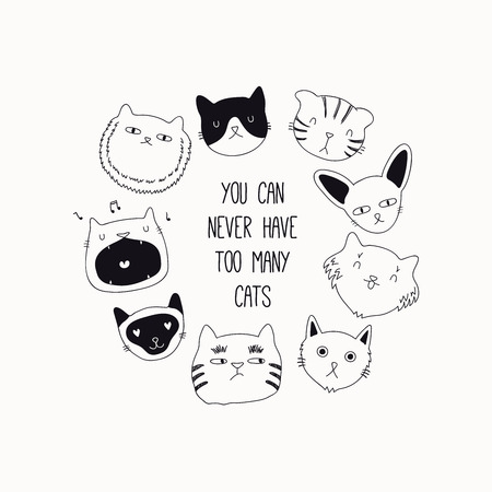 Set of cute funny black and white doodles of different cats faces. Round frame with quote. Isolated objects. Hand drawn vector illustration. Line drawing. Design concept for poster, t-shirt print.