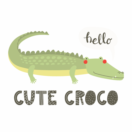 Hand drawn vector illustration of a cute funny crocodile saying Hello, with lettering quote Cute croco. Isolated objects on white background. Scandinavian style flat design. Concept for children print