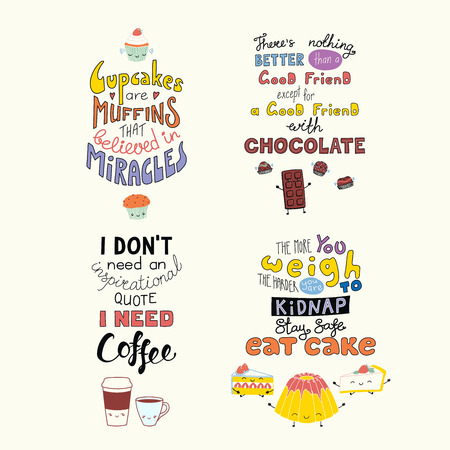 Set of hand written funny inspirational lettering quotes about sweets, with kawaii doodles. Isolated objects. Hand drawn colorful vector illustration. Design concept t-shirt print, motivational poster Illustration